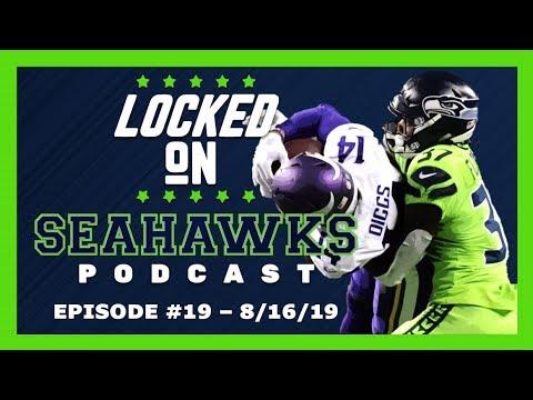 Locked On Seahawks (8/16/19) — Seahawks vs. Vikings Preseason Preview