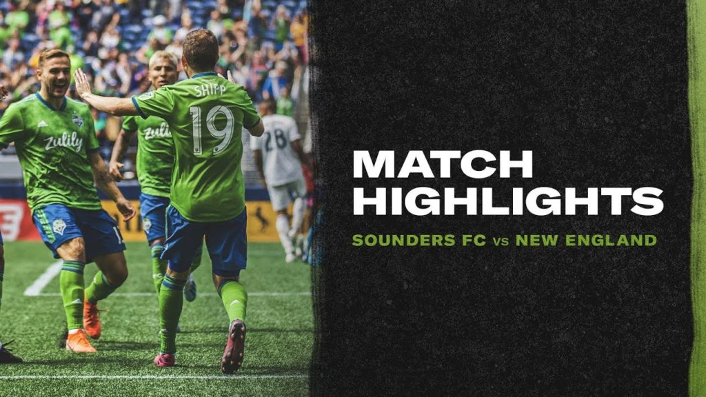 Highlights: Seattle Sounders vs New England Revolution | August 10, 2019