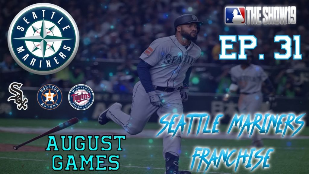 DOG DAYS OF AUGUST!!! | Seattle Mariners MLB the Show 19 Franchsie Rebuild | Ep31 August Games