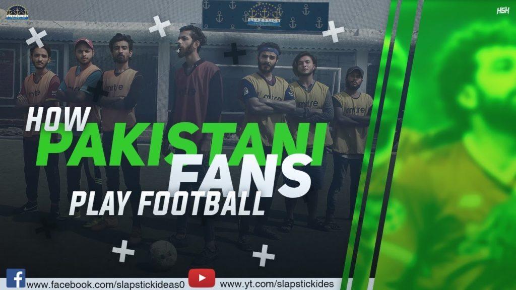 How Pakistani/Desi Fans Play Football