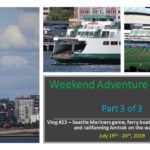 Weekend Adventure in Seattle – Part 3 of 3