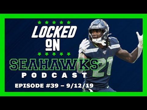 Locked On Seahawks (9/12/19) — Seahawks Getting Healthier for Week 2