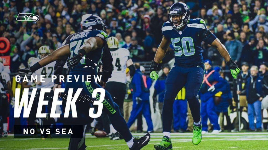 2019 Week 3: Seahawks vs Saints Preview