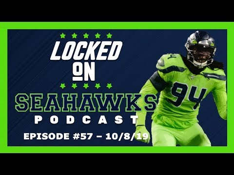 Locked On Seahawks (10/8/19) — Tough Roster Decisions Looming for Seahawks