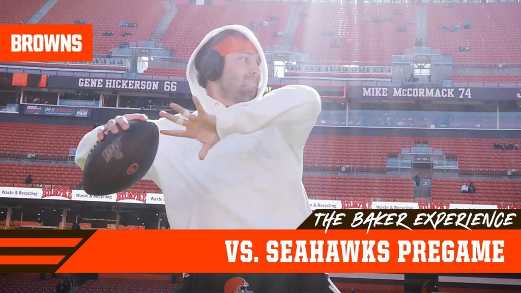 The Baker Experience vs. Seahawks Pregame   Cleveland Browns