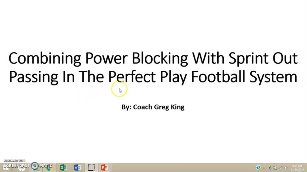 Combining Power Blocking With Sprint Out Passing In The Perfect Play Football System