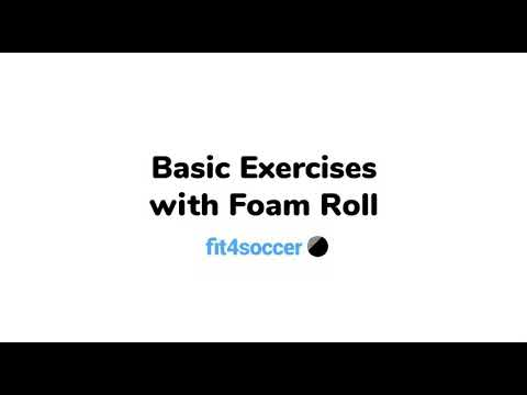 Basic Exercises with Foam Roll