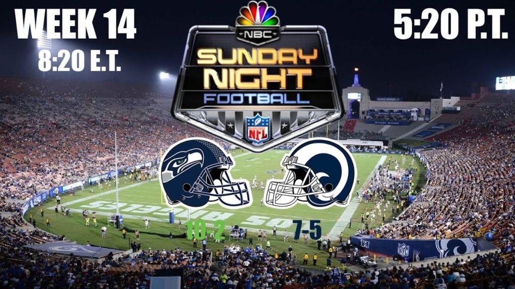 2019 NFL Season – Week 14 – Sunday Night Football (Prediction) – Seahawks at Rams