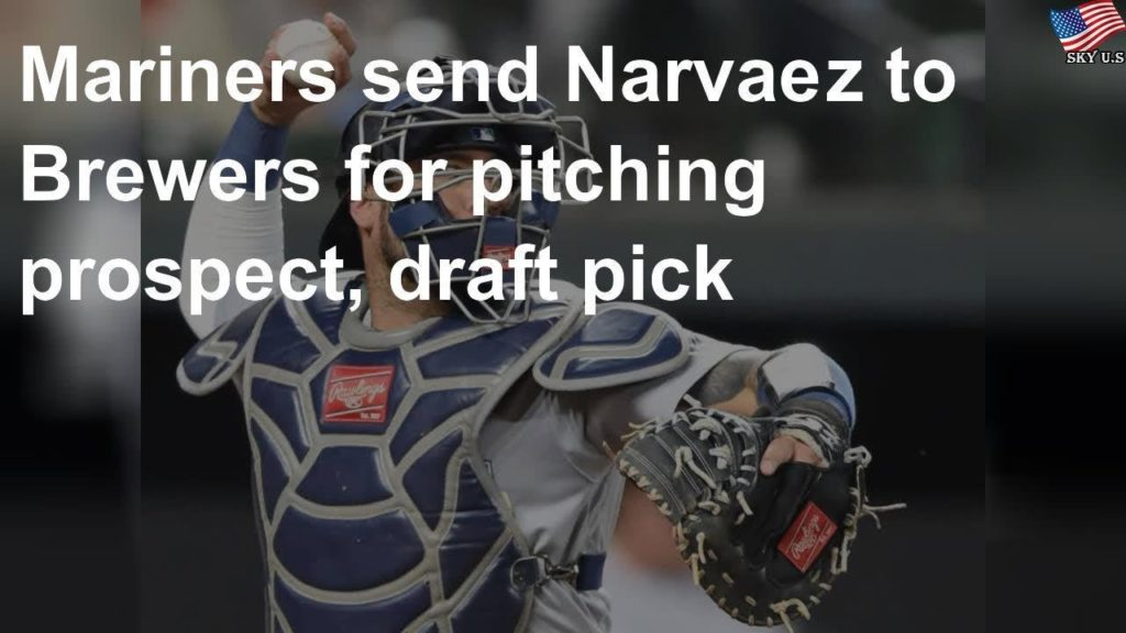 Mariners send Narvaez to Brewers for prospect, draft pick