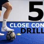 5 Drills To Improve Close Ball Control | Tight Space Ball Mastery Exercises For Footballers