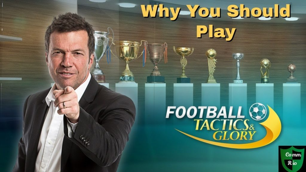 Why You Should Play Football Tactics & Glory