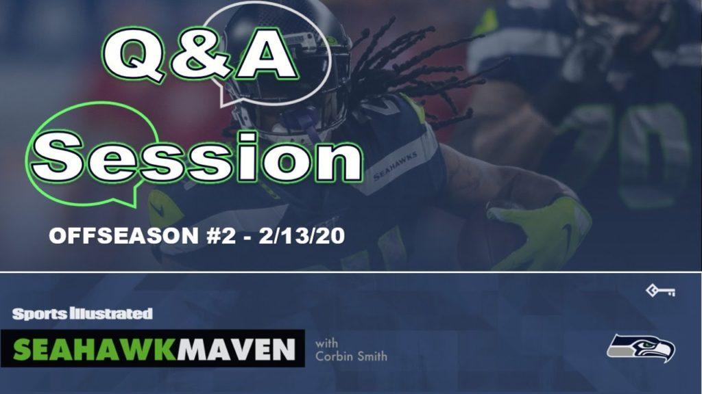 Seahawks Offseason Q&A #2 (2/13/20)
