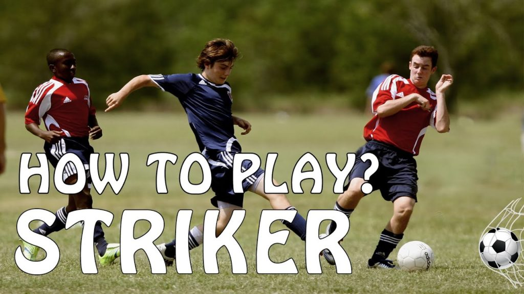 TIPS FOR PLAYING STRIKER POSITION | FOOTBALL/SOCCER