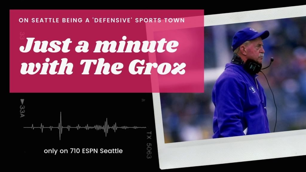 Just a minute with The Groz – on Seattle being a 'defensive' sports town