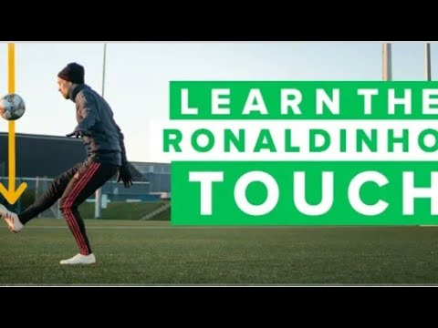 Learn the ronaldinho touch improve on your football skills