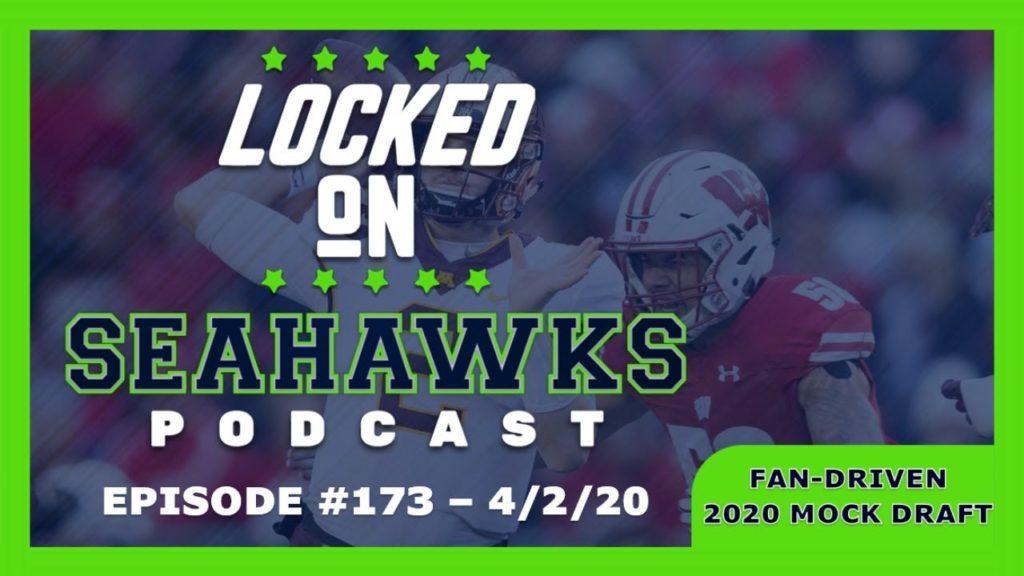 Locked On Seahawks Fan-Driven Mock Draft
