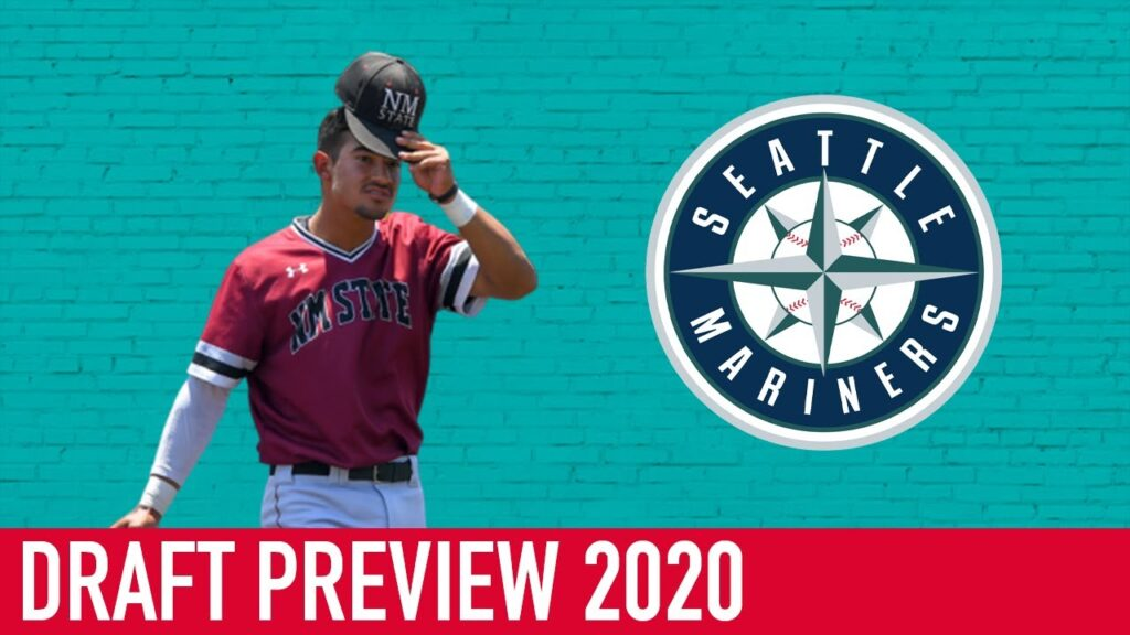 2020 MLB Draft Preview: Seattle Mariners (Context, Choices, & Selection)