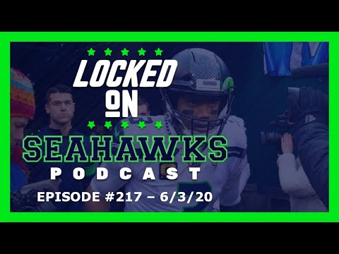 """Locked On Seahawks (6/3/20) – Russell Wilson """"Staggered"""" by Racism in America"""