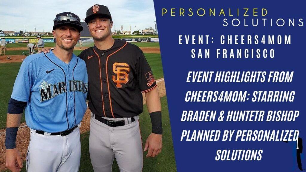 EVENTS: Cheers4MOM 2019 SF Starring San Francisco Giant, Hunter Bishop + Mariners Braden Bishop